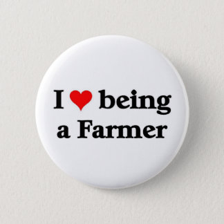 I love being a farmer 6 cm round badge