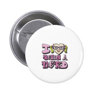 I Love Being A Nerd Version 2 6 Cm Round Badge