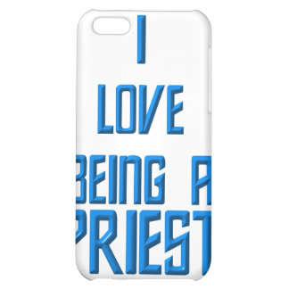 I Love Being A Priest iPhone 5C Covers