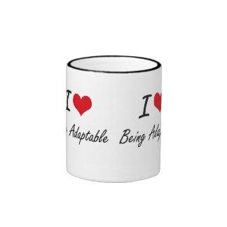 I Love Being Adaptable Artistic Design Ringer Mug