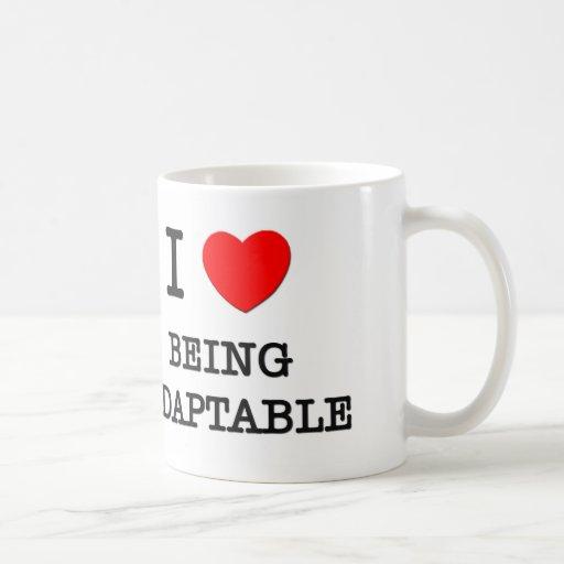 I Love Being Adaptable Mugs