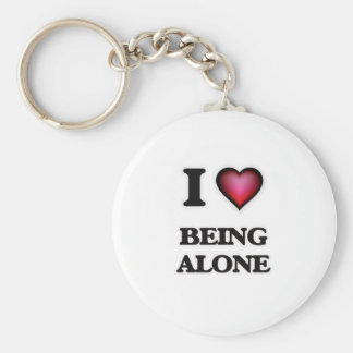 I Love Being Alone Key Ring