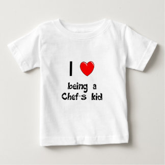 I love being an Chef's Kid T-Shirt