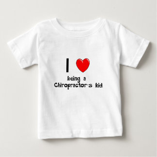 I love being an Chiropractor's Kid T-Shirt