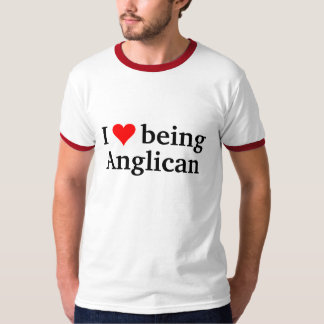 I love being Anglican T-Shirt