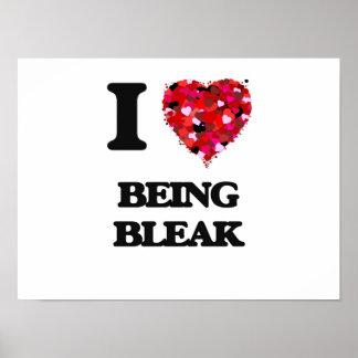 I Love Being Bleak Poster
