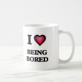 I Love Being Bored Coffee Mug