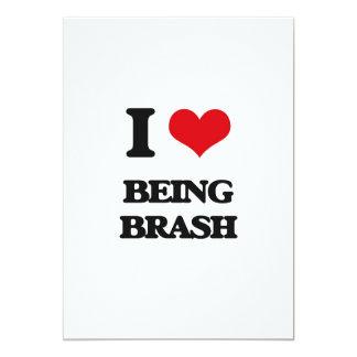 I Love Being Brash Cards