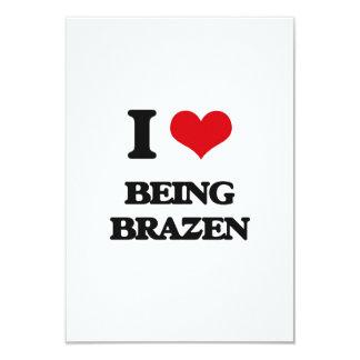 I Love Being Brazen Custom Announcement