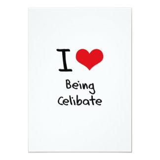 I love Being Celibate 5x7 Paper Invitation Card