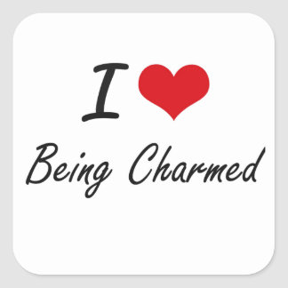 I love Being Charmed Artistic Design Square Sticker