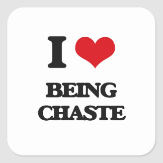I love Being Chaste Square Stickers