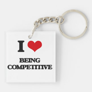 I love Being Competitive Square Acrylic Keychain