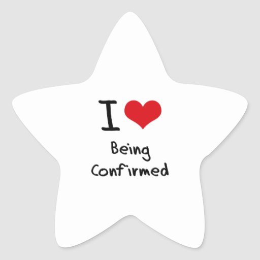 I love Being Confirmed Star Sticker