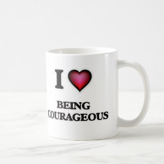I love Being Courageous Coffee Mug