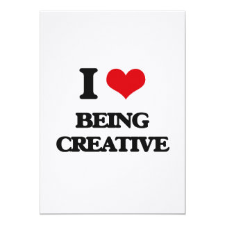 I love Being Creative Card