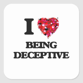 I Love Being Deceptive Square Sticker