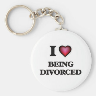 I Love Being Divorced Key Ring