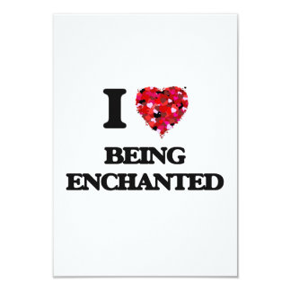 I love Being Enchanted 9 Cm X 13 Cm Invitation Card