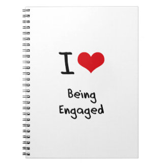 I love Being Engaged Spiral Note Books