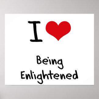 I love Being Enlightened Print