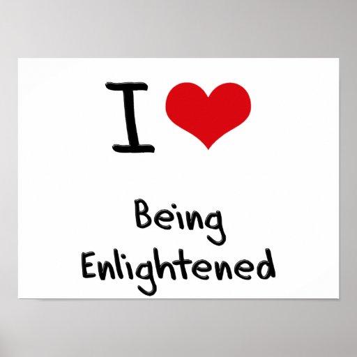 I love Being Enlightened Poster