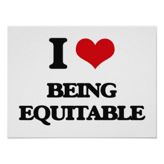 I love Being Equitable Poster
