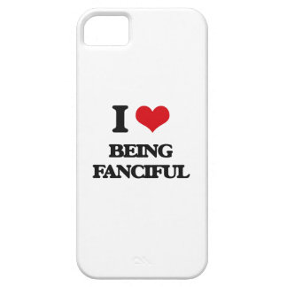 I Love Being Fanciful iPhone 5 Cover