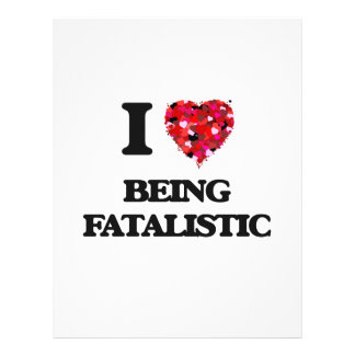 I Love Being Fatalistic 21.5 Cm X 28 Cm Flyer