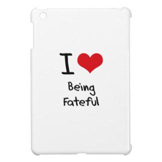 I Love Being Fateful iPad Mini Covers