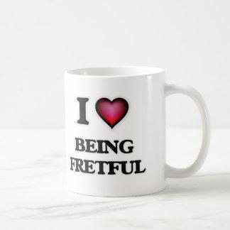 I Love Being Fretful Coffee Mug