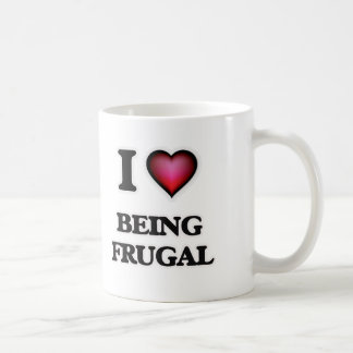 I Love Being Frugal Coffee Mug