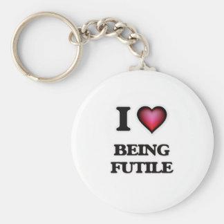 I Love Being Futile Key Ring