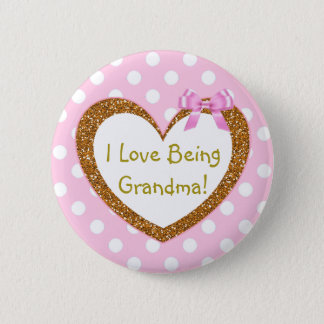 I Love Being Grandma Button Pink Hearts