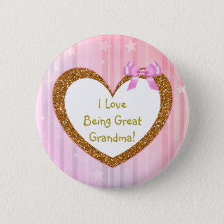 I Love Being Great Grandma Button Pink Daisies