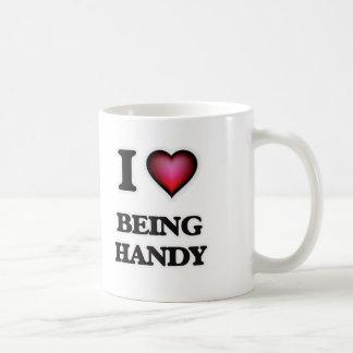 I Love Being Handy Coffee Mug
