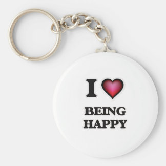 I Love Being Happy Key Ring