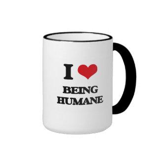 I Love Being Humane Mug