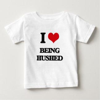 I Love Being Hushed Infant T-Shirt