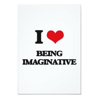 I Love Being Imaginative Invitation Card