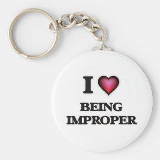 I Love Being Improper Key Ring
