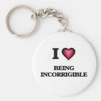 i lOVE bEING iNCORRIGIBLE Key Ring