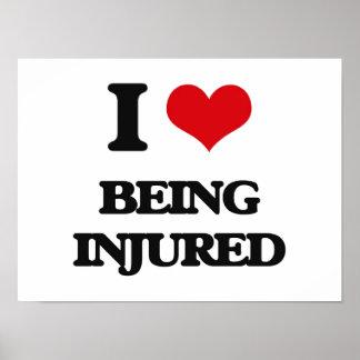 I Love Being Injured Poster