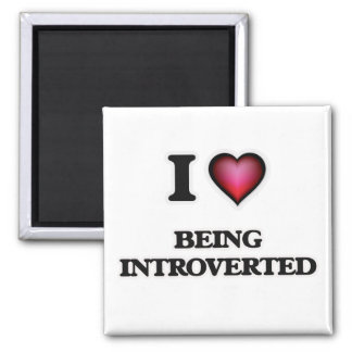 i lOVE bEING iNTROVERTED Magnet
