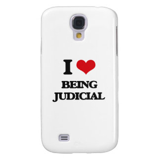 I love Being Judicial Galaxy S4 Cover