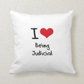 I love Being Judicial Throw Pillows