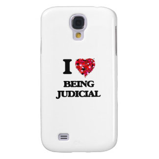 I love Being Judicial Galaxy S4 Covers