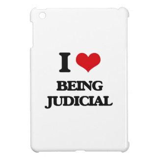 I love Being Judicial iPad Mini Cases