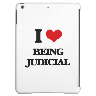 I love Being Judicial Case For iPad Air