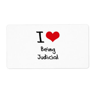 I love Being Judicial Shipping Label